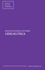 Resolución Modelo PSU  Ciencias Física